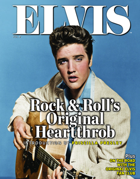 Elvis: The Official Collector's Edition Volume 7—Rock & Roll's Original Heartthrob