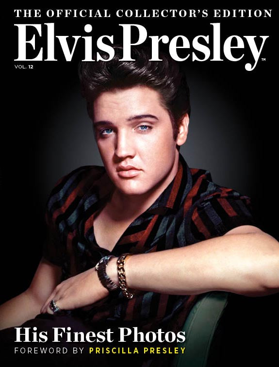 Elvis: The Official Collector's Edition Volume 12—His Finest Photos