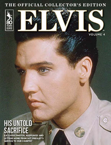 Elvis: The Official Collector's Edition Volume 4—His Untold Sacrifice
