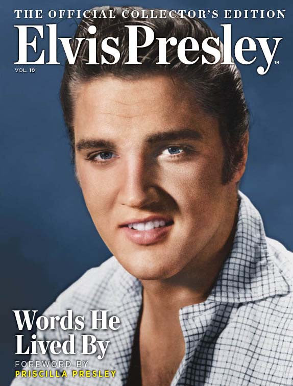 Elvis: The Official Collector's Edition Volume 10—Words He Lived By