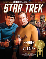 The Official CBS Watch! Collector's Edition: Star Trek—Heroes and Villains