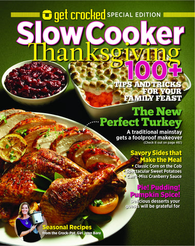 Get Crocked: Slow Cooker—Thanksgiving