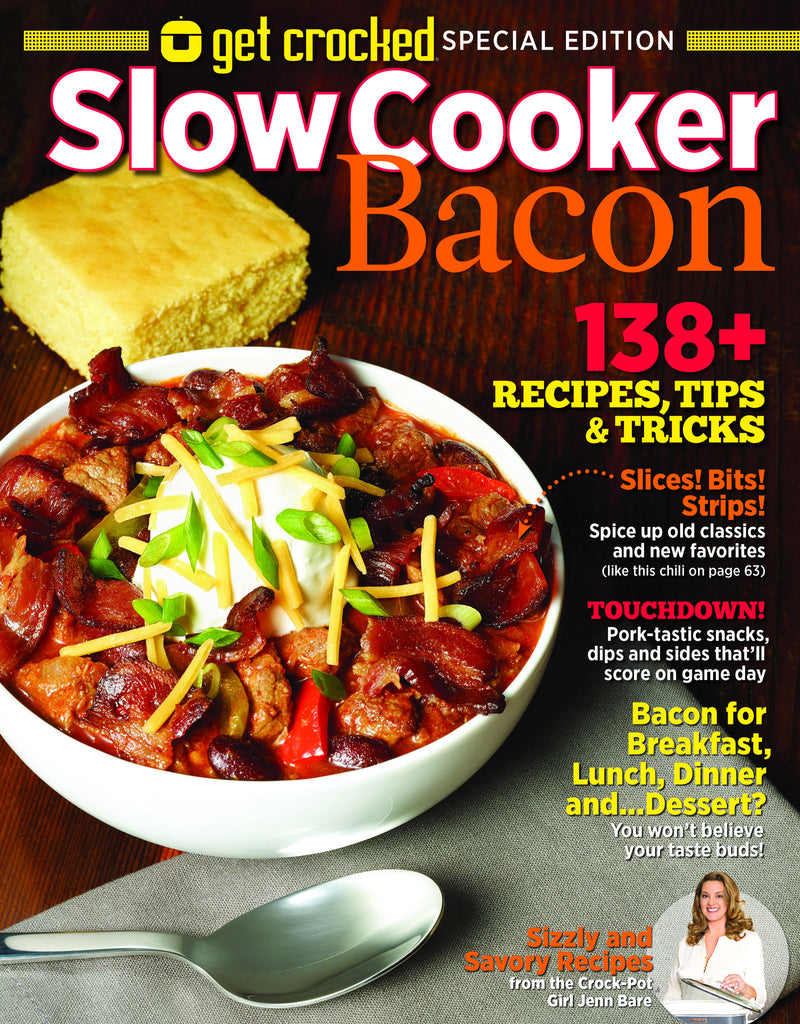 Get Crocked: Slow Cooker—Bacon
