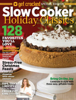 Get Crocked: Slow Cooker—Holiday Classics