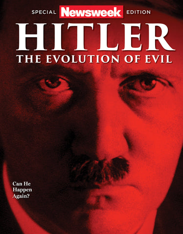 Newsweek: Hitler—The Evolution of Evil
