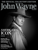 John Wayne: The Official Collector's Edition Volume 1—American Icon