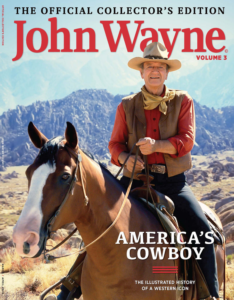 John Wayne: The Offical Collector's Edition Volume 3—America's Cowboy
