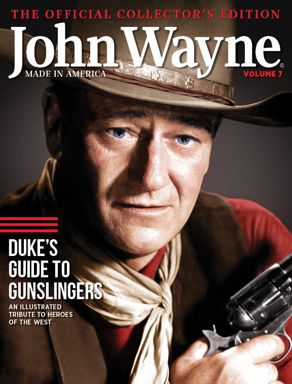 JOHN WAYNE ~ Official Collectors Edition Magazine VOLUME 1 American Icon ~ 2014