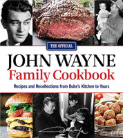 John Wayne Official Family Cookbook