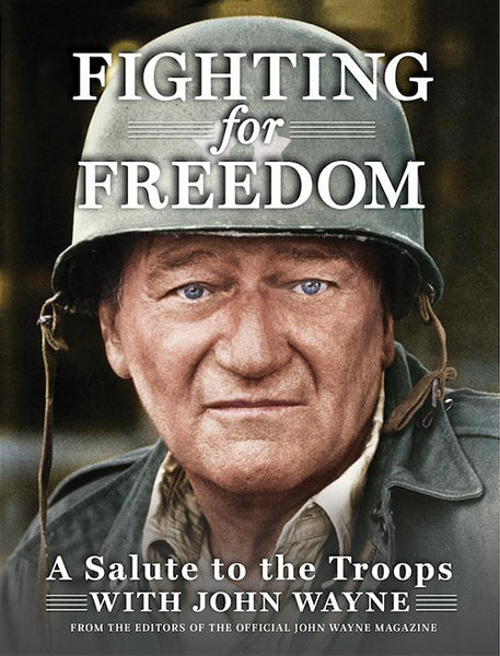 John Wayne Fighting for Freedom