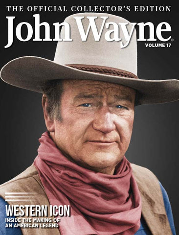 John Wayne: The Official Collector's Edition Volume 17—Western Icon