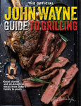 The Official John Wayne Guide to Grilling Magazine Cover