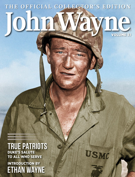John Wayne Official Collector's Edition Volume 31 Cover True Patriots