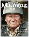 John Wayne: The Official Collector's Edition Volume 4—Salute to Our Troops