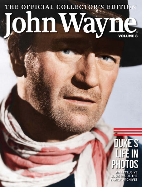 John Wayne: The Official Collector's Edition Volume 8—His Life in Photos