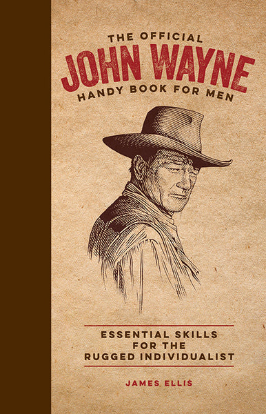 John Wayne Handy Book for Men cover with etched profile of John Wayne