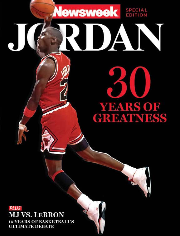 Newsweek: Jordan—30 Years of Greatness