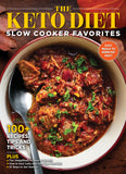 The Keto Diet Slow Cooker Favorites Digest