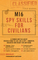 MI6 Spy Skills for Civilians