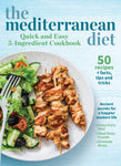 The Mediterranean Diet Digest, Vol. 2: Quick and Easy 5-Ingredient Cookbook