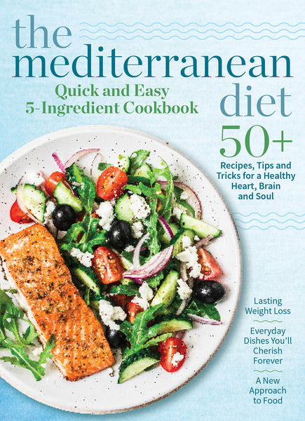 The Mediterranean Diet: Quick and Easy 5-Ingredient Cookbook Digest Cover