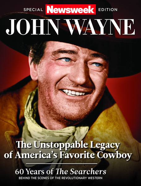 Newsweek: John Wayne—The Unstoppable Legacy of America's Favorite Cowboy