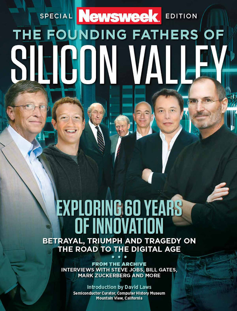Newsweek: The Founding Fathers of Silicon Valley