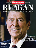 Newsweek: Ronald Reagan—The Last Conservative