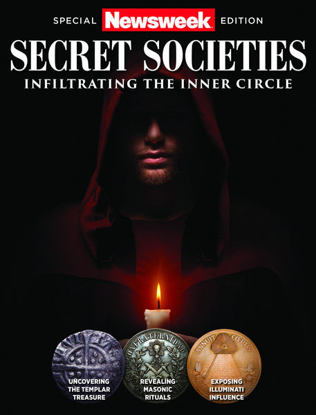 Newsweek: Secret Societies—Infiltrating the Inner Circle
