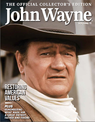John Wayne: The Official Collector's Edition Volume 11—Restoring American Values
