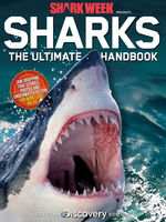 Discovery: Shark Week— Sharks The Ultimate Handbook