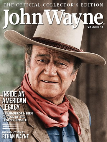 John Wayne: The Official Collector's Edition Volume 12—Inside an American Legacy