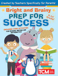Bright and Brainy: Prep for Success
