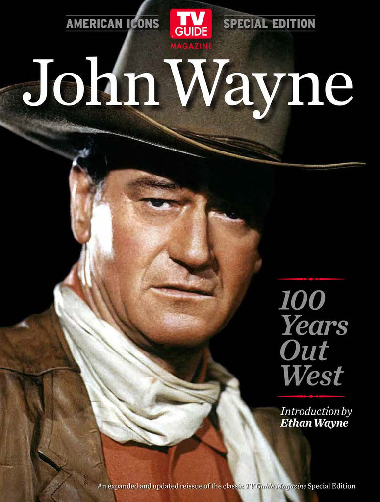 TV Guide Magazine: John Wayne—100 Years Out West