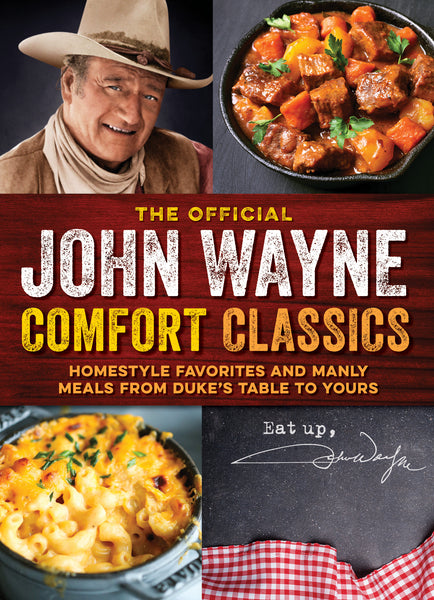 The Official John Wayne Comfort Classics Digest
