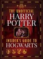 The Unofficial Harry Potter Insider's Guide to Hogwarts Cover