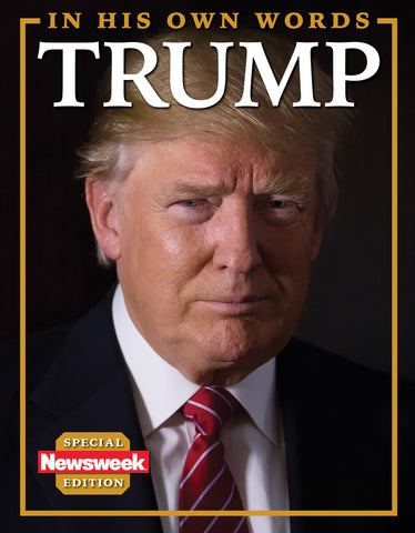 Newsweek: Donald Trump—In His Own Words