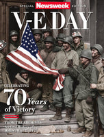 Newsweek: V-E Day—Celebrating 70 Years of Victory