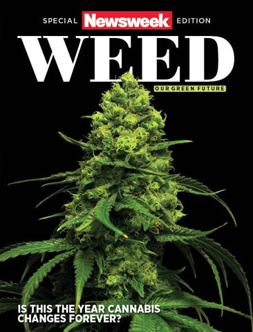Newsweek: Weed—Our Green Future