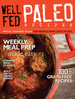 Well Fed Paleo Recipes cover with meatballs in a red pot