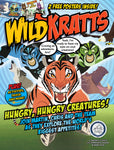 Wild Kratts—Hungry, Hungry Creatures!