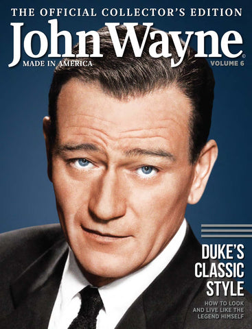 John Wayne: The Official Collector's Edition Volume 6—Duke's Classic Style