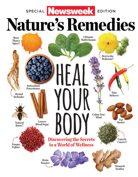 Newsweek: Nature's Remedies— Heal Your Body