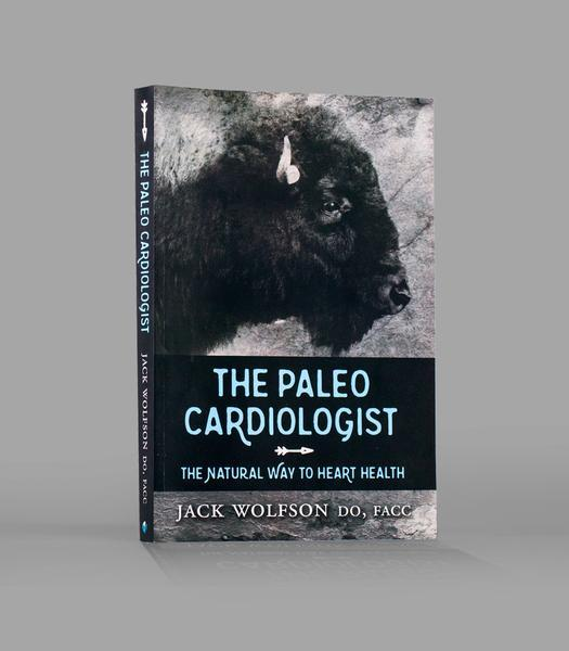 The Paleo Cardiologist by Dr. Jack Wolfson - Wholesale Case of Books