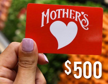 $500 Mother's Market Gift Card
