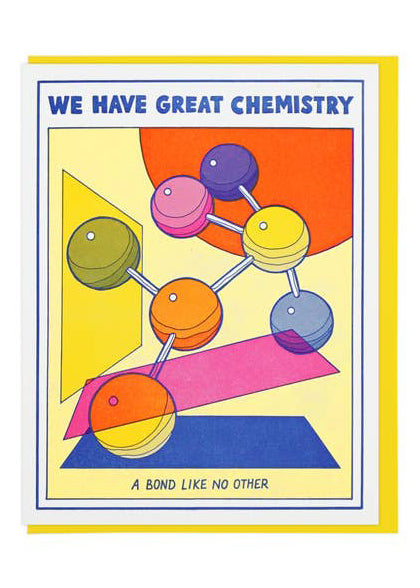 We Have Great Chemistry Card