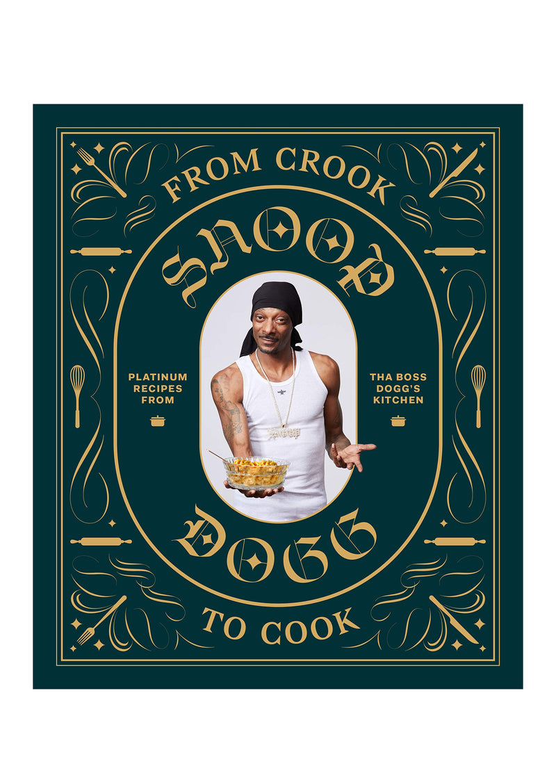 Snoop Dogg: From Crook To Cook