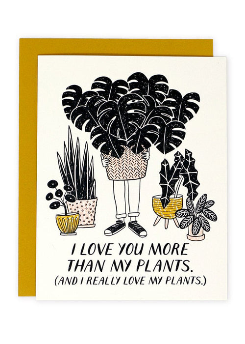 More Than My Plants Card