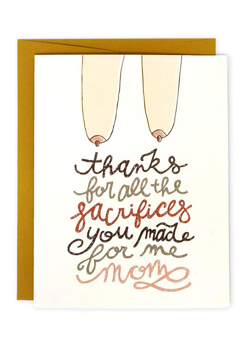 Sacrifices Mother's Day Card