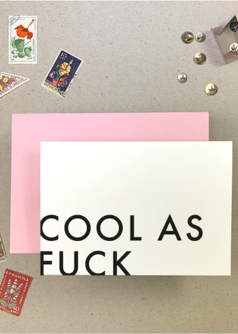 Cool As Fuck Greeting Card